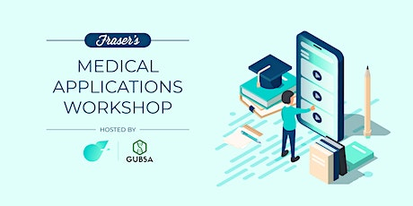 Free Medical Applications Workshop | Gold Coast | Cohosted by GUBSA tickets