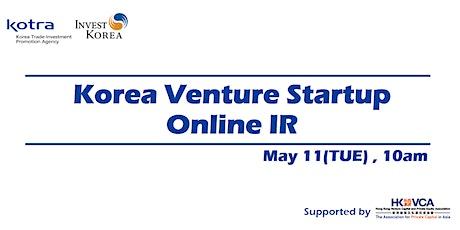 Invest KOREA: Korea Venture  Startup Online IR tickets