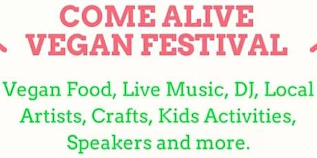 Come Alive  Vegan Festival tickets