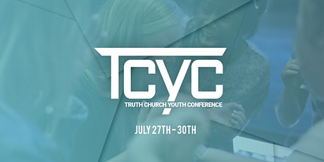 TRUTH CHURCH YOUTH CONFERENCE tickets
