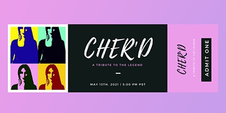 Cher'd LIVE June 3rd, Private Event - Virtual Show tickets