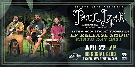 Paul Izak Earth Day / EP Release Show at HB Social Club tickets