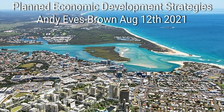 Andy Eves-Brown Planning Economic Development on Sunshine Coast tickets