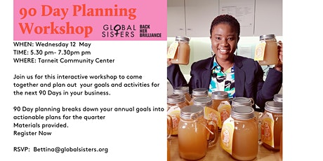 Global Sisters Business Meet-Up  - 90 Day business Planning Workshop tickets