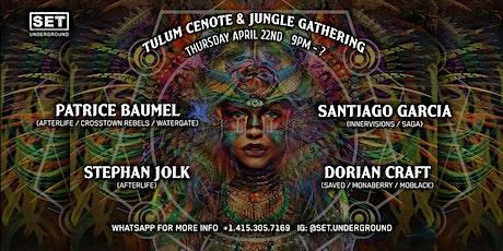 Tulum Cenote Experience w/ Patrice Baumel, Santiago Garcia, Stephan Jolk... tickets