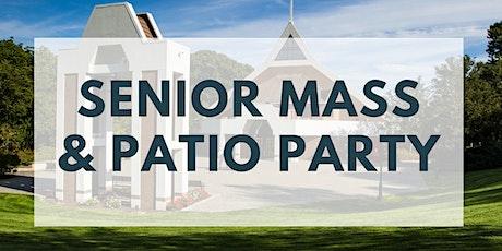 Senior Mass & Patio Party (Saturday 5 pm) tickets