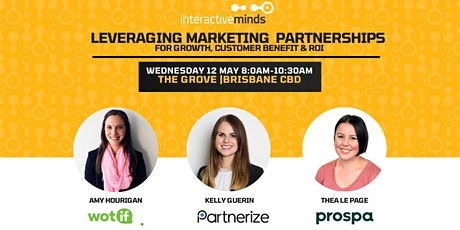 Leveraging Marketing Partnerships for growth, customer benefit & ROI tickets