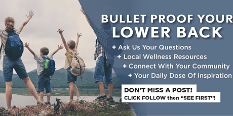 BULLET PROOF YOUR  LOWER BACK WORKSHOP tickets