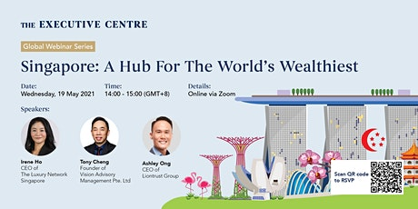 Webinar | Singapore: A Hub for The World's Wealthiest tickets