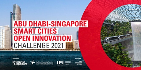 Abu Dhabi-Singapore Smart Cities Open Innovation Challenge 2021 tickets