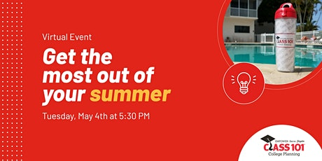 Get the most out of summer for high school students (Zoom) tickets