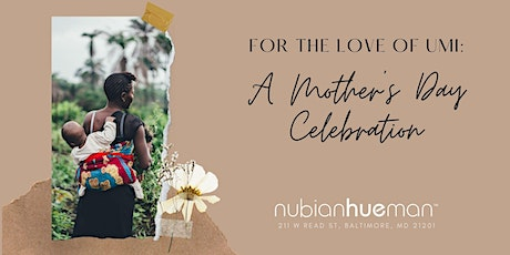 For the Love of Umi: A Mother's Day Celebration tickets