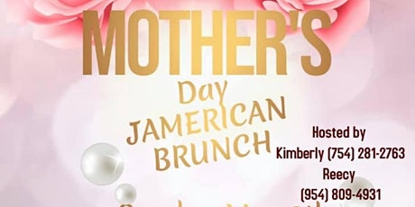 Jamerican Mothers Day Brunch tickets