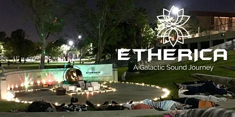 ETHERICA- Outdoor Sound Healing Journey- Full Moon - Expansion tickets