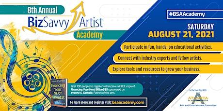 8th Annual Biz Savvy Artist Academy tickets