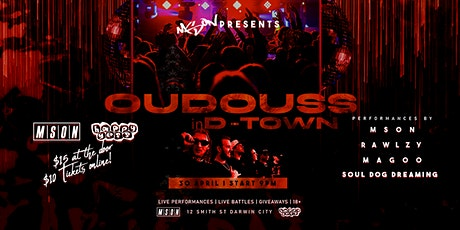 MSON Presents: Oudouss In D-Town tickets