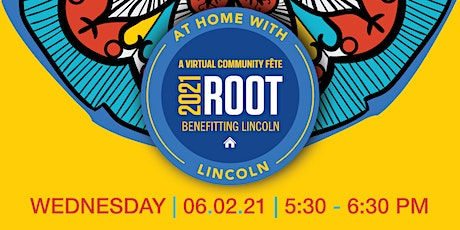 At Home with Lincoln...a ROOT tradition tickets