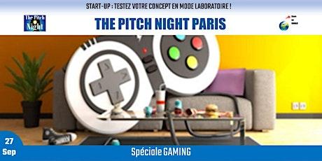 "Pitch Night Paris spécial ""GAMING "" billets"