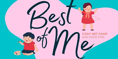 The Best of Me: 3-Day Art Camp tickets