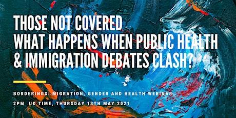What happens when public health & immigration debates clash? tickets