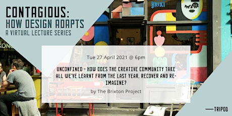 The Brixton Project: Unconfined - Creative recovery and re-imagining tickets