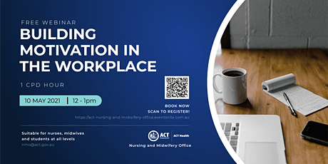 Building Motivation in the Workplace - A Webinar for Nurses and Midwives tickets