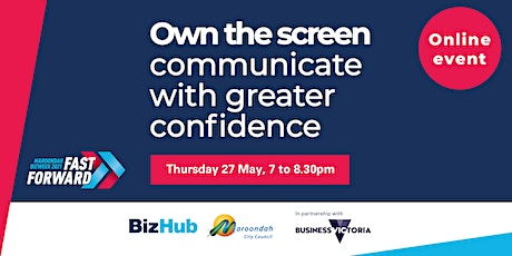 Own the screen - communicate with greater confidence and impact online tickets