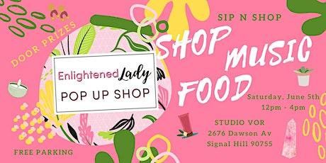 Enlightened Lady Pop Up Shop tickets