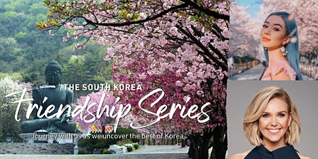 The South Korea Friendship Series with Tara Milk Tea and Edwina Bartholomew entradas