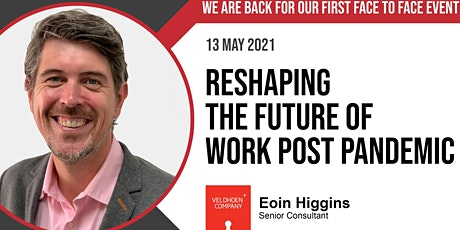 Reshaping the Future of Work Post Pandemic tickets