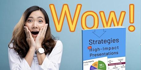 Strategies for High-Impact Presentations WEBINAR tickets