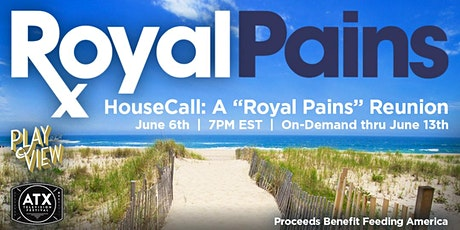 """HouseCall: A  """"Royal Pains"""" Reunion tickets"""