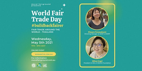 World Fair Trade Day 2021: Fair Trade Around The World - Thailand tickets