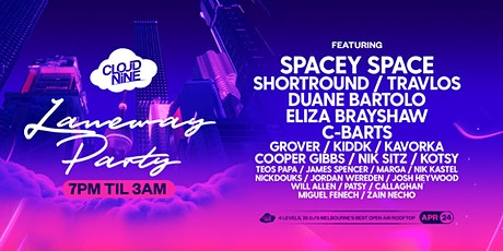 Cloud Nine . Anzac Day Eve . Laneway Party tickets
