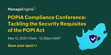 POPIA Compliance Conference: Tackling the Security Requisites of the POPI A entradas