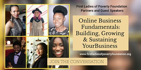 Ask First Ladies of Poverty Foundation: Entrepreneurship, Investing &Wealth tickets