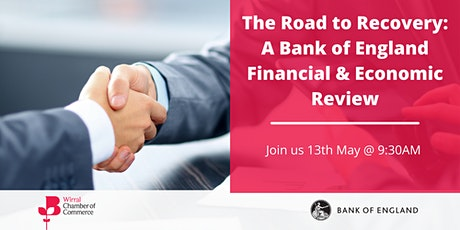 The Road to Recovery: A Bank of England Financial & Economic Review tickets