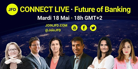 Connect Live with #JFD - Future of Banking billets