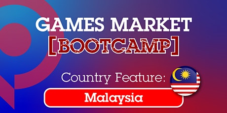 Games Market Bootcamp: Malaysia tickets