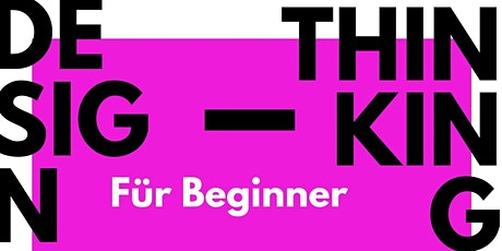 Design Thinking für Beginner Tickets