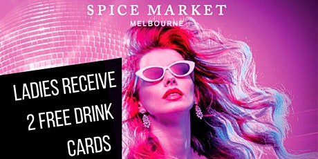 Ladies Night at Spice Market tickets