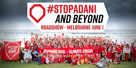 #StopAdani and Beyond Roadshow - Melbourne tickets