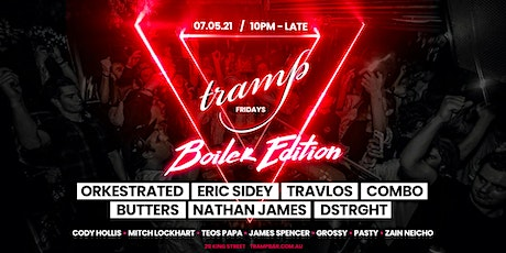 Tramp Fridays 7/5  - Boiler Edition tickets