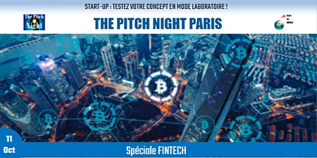 "Pitch Night Paris spécial ""FINTECH "" biglietti"