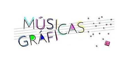 Taller de Músicas Gráficas entradas
