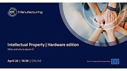 Intellectual Property | Hardware edition biglietti