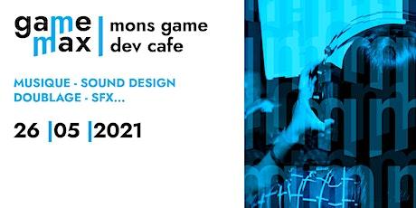 Mons Game Dev Cafe 2021.2 billets