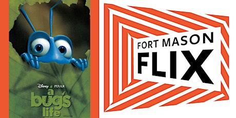 FORT MASON FLIX: A Bug's Life tickets