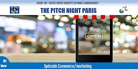 "Pitch Night Paris spécial ""Commerce/marketing"" Tickets"