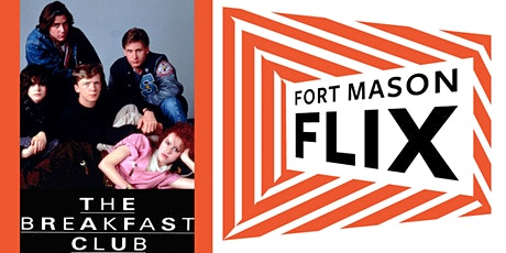 FORT MASON FLIX: The Breakfast Club tickets